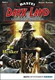 Rafael Marques: Dark Land - Folge 11: Der Henker