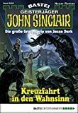 Michael Breuer: John Sinclair - Folge 2023: Kreuzfahrt in den Wahnsinn