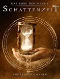 Andreas Suchanek: Das Erbe der Macht - Band 7: Schattenzeit