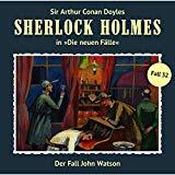 Sherlock Holmes - Die neuen Fälle: Folge 32: Der Fall John Watson