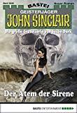 Ian Rolf Hill: John Sinclair - Folge 2028: Der Atem der Sirene
