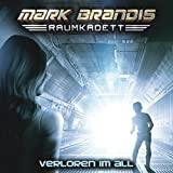 Mark Brandis Raumkadett: Folge 02: Verloren im All