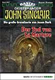 Logan Dee: John Sinclair - Folge 2027: Der Tod von La Martyre