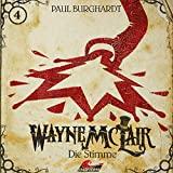 Wayne McLair: Folge 4: Die Stimme