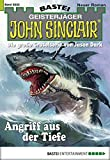 Ian Rolf Hill: John Sinclair - Folge 2032: Angriff aus der Tiefe