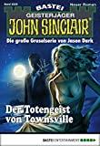Rafael Marques: John Sinclair - Folge 2035: Der Totengeist von Townsville