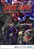 Logan Dee: Dark Land - Folge 18: Candyland