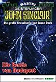 Ian Rolf Hill: John Sinclair - Folge 2037: Die Bestie von Budapest