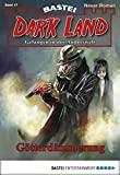Rafael Marques: Dark Land - Folge 17: Götterdämmerung