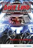 Logan Dee: Dark Land - Folge 20 - Nachtvorstellung
