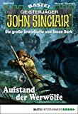 Ian Rolf Hill: John Sinclair - Folge 2039: Aufstand der Werwölfe