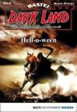 Logan Dee: Dark Land - Folge 25: Hell-o-ween