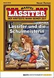 Lassiter: Folge 2418: Lassiter und die Schulmeisterin