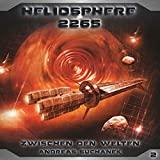 Heliosphere 2265: Folge 02: Zwischen den Welten