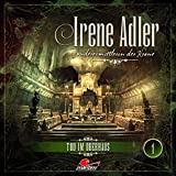 Irene Adler - Sonderermittlerin der Krone: Folge 01: Tod im Oberhaus